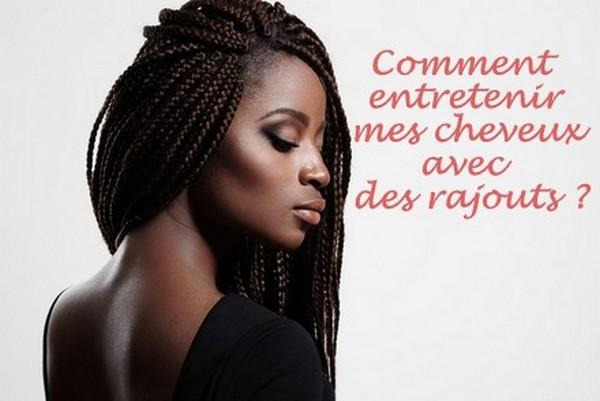 Comment entretenir ses tresses rajouts ou locks ? - Curls Essentielle - Blog entretien cheveux ...