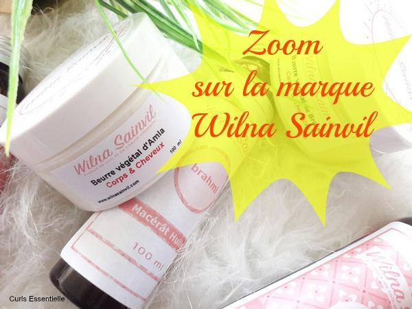 zoom sur la marque wilna sainvil cosmetiques