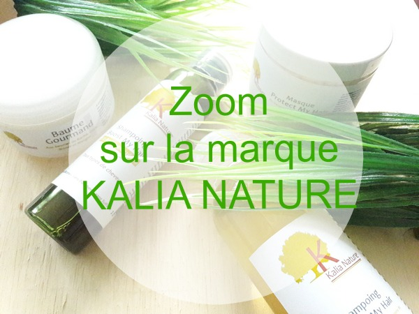 zoom sur la marque Kalia Nature