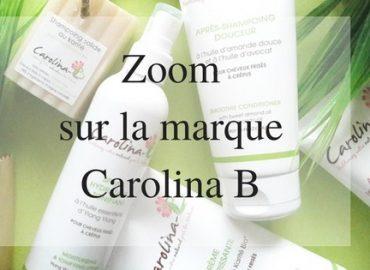 Zoom sur la marque | Carolina B