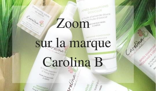 zoom sur la marque Carolina B