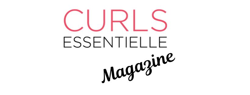 Curls Essentielle Magazine – Conseils pour cheveux bouclés à crépus